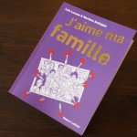J'aime ma famille, The book !