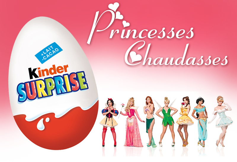 Princesses chaudasses Kinder