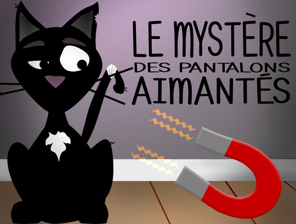 Till the Cat Mystère pantalons aimantés