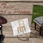 Tuto bricolage : La chaise de pirate