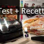 Test du Snack Collection TEFAL + Recette de Panini