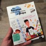 Les recettes drôles et savoureuses de Papa !