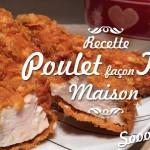 Le Poulet façon sooooo good (KFC maison)
